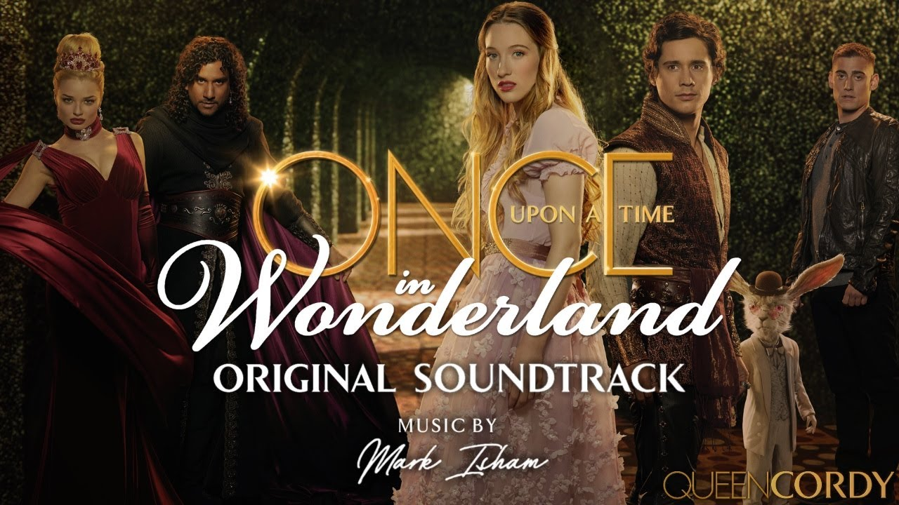 Once Upon A Time In Wonderland Suite Vol 1 Mark Isham Ouatiw Soundtrack Youtube