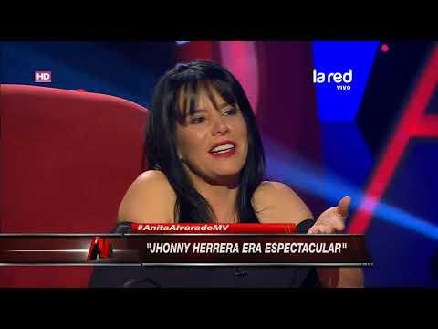 "Anita Alvarado: ""Johnny Herrera era espectacular"""
