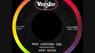 Jerry Butler - Find Another Girl