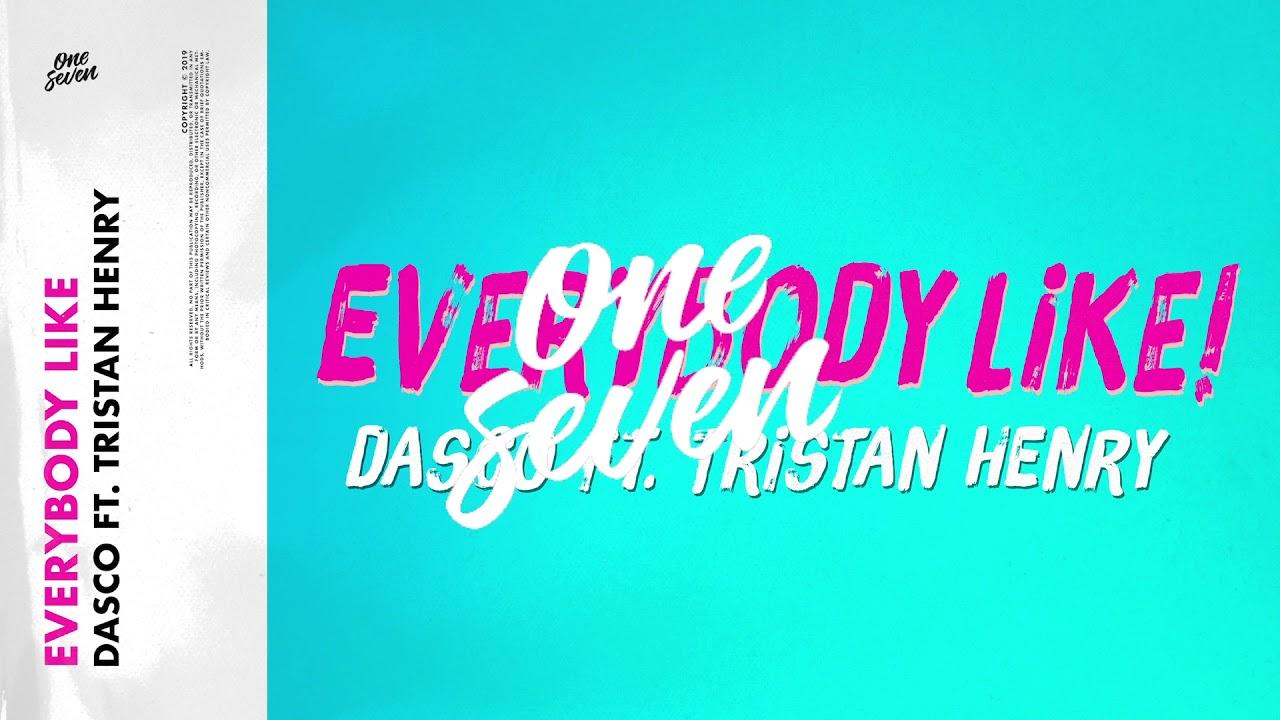 Dasco feat. Tristan Henry - Everybody Like!