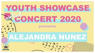 Youth Showcase Concert 2020 Presents: Alejandra Nunez