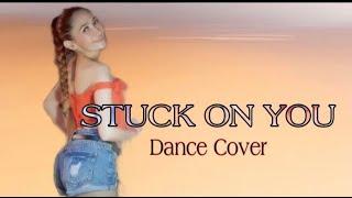 #DanceChallenge  STUCK ON YOU DANCE /MAV OFFICIAL