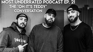 The Most Underrated Podcast #21 - OhitsTeddy Convo! Sued by Adidas, Complex Beef, StockX & More!