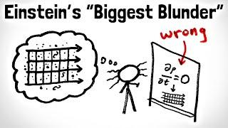 Einstein's Biggest Blunder, Explained