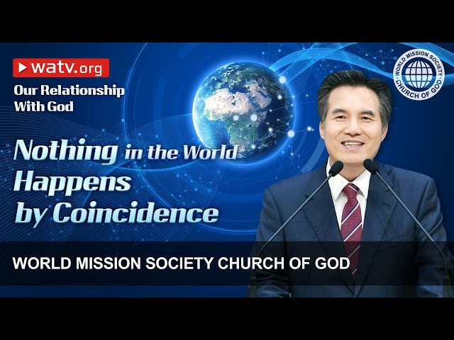 Our Relationship With God   WMSCOG, Church of God, Ahnsahnghong, God the Mother