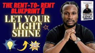 How To Let Your Light Shine | RenttoRent | The Rent-to-Rent Blueprint 2 Book