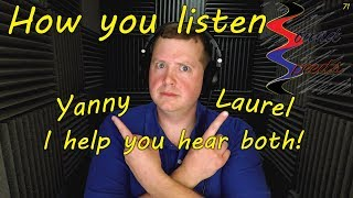 How you listen + Yanny and Laurel. I help you hear both! Sound Speeds
