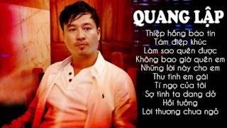QUANG LẬP - Liên Khúc Nhạc Vàng Buồn Sầu Thê Lương | Thiệp Hồng Báo Tin
