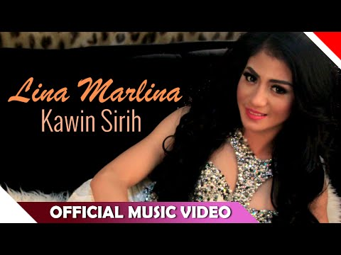 Lina Marlina - Kawin Sirih - Official Music Video - NAGASWARA