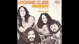 Looking Glass- Brandy (You