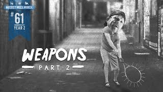 (#61) Weapons (Pt. 2) WHISKEY. WEED. WOMEN. with Steve Jessup