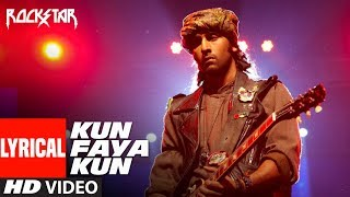 Lyrical : Kun Faya Kun Video Song |  Rockstar | Ranbir Kapoor |  A.R. Rahman