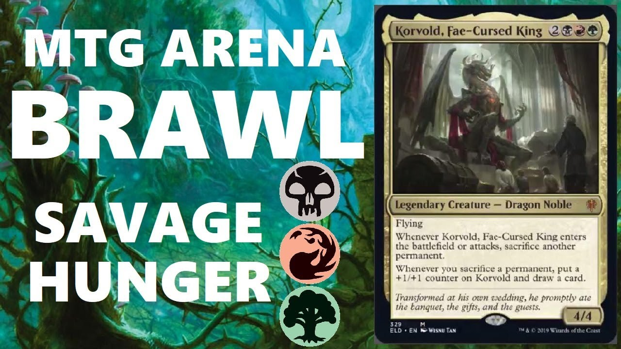 MTG ARENA BRAWL WITH THRONE OF ELDRAINE!!! SAVAGE HUNGER WITH KORVOLD,  FAE-CURSED KING IS AWESOME!!!