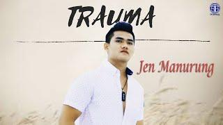 Download Mp3 Trauma   Lirik Video  - Jen Manurung