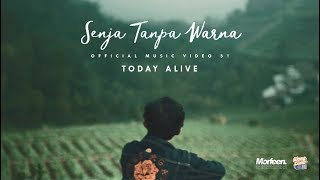 Today Alive - Senja Tanpa Warna - Acoustic (Official Music Video) Video