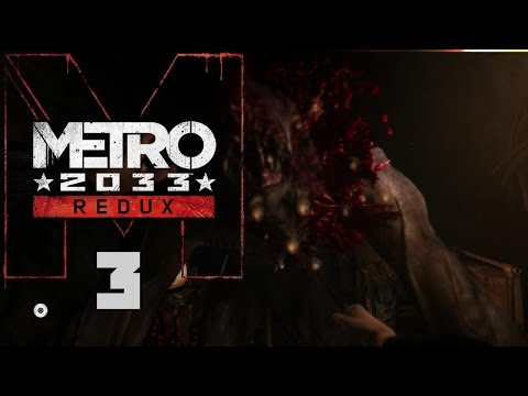 Metro 2033 Redux #003: Riga - Let's Play Metro 2033 Redux