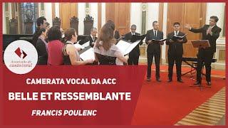 Belle et ressemblante -  Francis Poulenc - Camerata Vocal da ACC