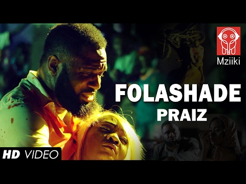 Video: Praiz - Folashade
