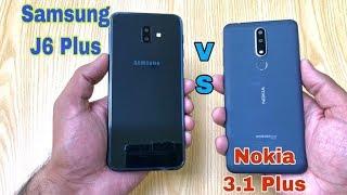 Nokia 3.1 Plus Vs Samsung J6 Plus - Full Comparision Speed,Camera & Performance