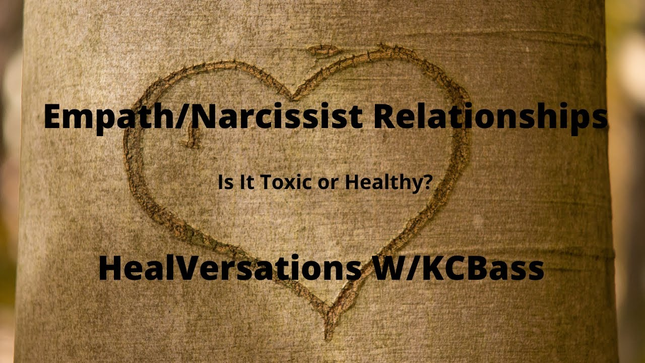 Empath/Narcissist Relationships | HealVersations