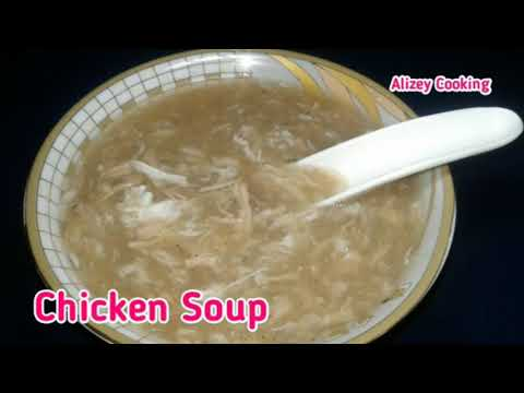 Chicken Soup Recipe | How To Make Chicken Soup | Easy Chicken Soup Recipe | By Alizey Cooking