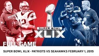 Download Super Bowl XLIX: Tom Brady vs. Russell Wilson   Patriots vs. Seahawks   NFL Full Game Mp3 and Videos