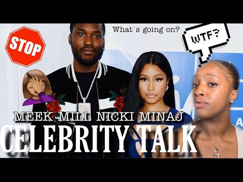 CELEBRITY TALK: MEEK MILL/NICKI MINAJ 😨