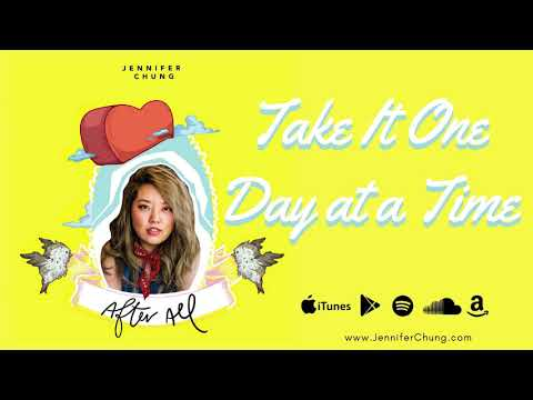 Jennifer Chung - Take It One Day at a Time (Audio)