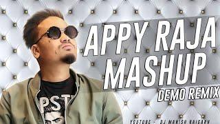 Appy Raja Mashup Cg Dj Song Demo Remix Dj Manish Raigarh × Dj Deepak Mastana Cg Nonstop Dj Song