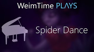 """WeimTime Plays"" - Spider Dance -- MP3 Download"