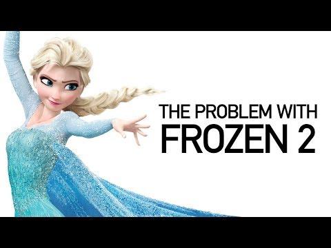 Why Frozen 2 Isn't Great