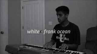 frank ocean - white (cover)