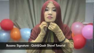 Busana Signature Qish & Qash Shawl ( two tone shawl) Tutorial 2013