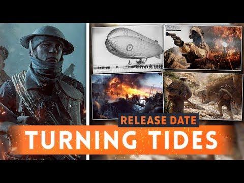 ► TURNING TIDES RELEASE DATE + ALL DETAILS REVEALED! - Battlefield 1 Turning Tides DLC