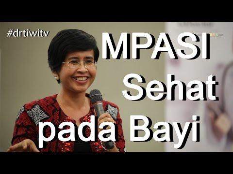 MPASI bayi 6 bulan - dr tiwi - dokter spesialis anak (Part1)