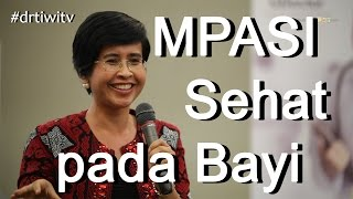 Mpasi Bayi 6 Bulan Dr Tiwi Dokter Spesialis Anak Part1