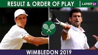 Wimbledon 2019 Men's Singles Results of July 5, Scoreboard and Order of Play on July 6