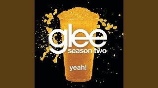 Yeah! (Glee Cast Version)