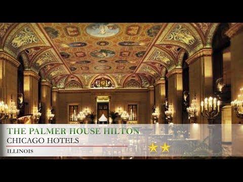 The Palmer House Hilton - Chicago Hotels, Illinois