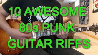 10 Awesome 80s Punk Rock Guitar Riffs (with tabs!)
