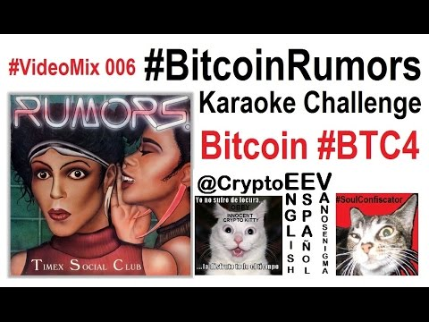 VideoMix 006 Bitcoin Rumors Karaoke Challenge Music Timex Social Club Rap Lyrics Song Privacy #BTC4