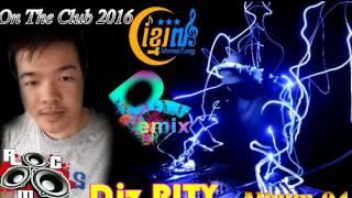 Remix New Raom Hoy Diy By Djz RITY Yoyo Yaya By Dj Kla New Mix 2016