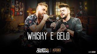 Baixar Zé Neto e Cristiano - WHISKY E GELO - EP Acústico De Novo