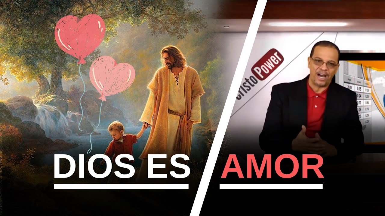 Dios Es Amor - Cristo Power TV