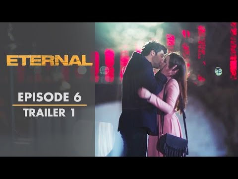 Eternal - Episode 6 Trailer 1 | English Subtitles