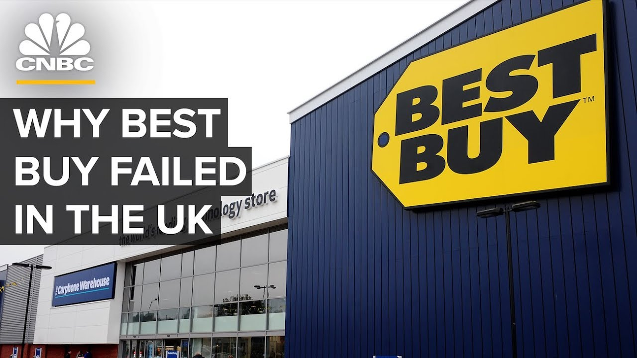 Why Best Buy Failed In The U K
