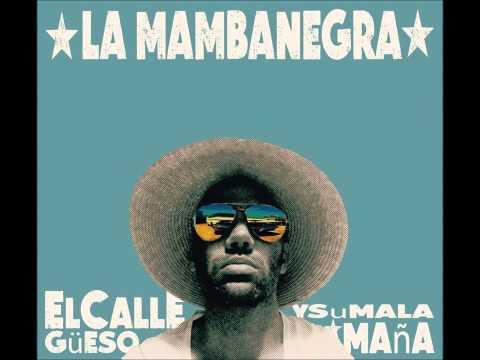 LA MAMBANEGRA EL SABOR DE LA GUAYABA