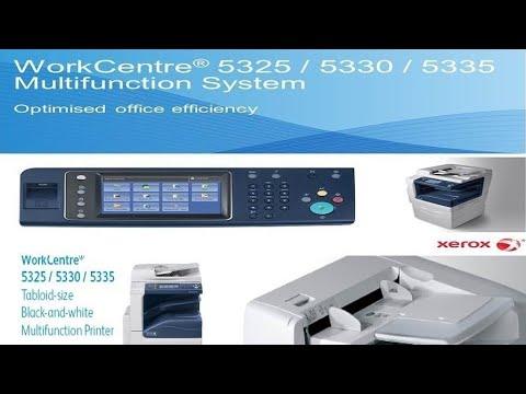 Xerox Workcenter 5325/5330/5335 copier or Multifunction printer