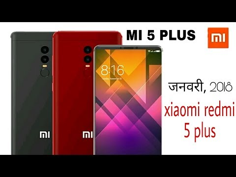 Xiaomi REDMI 5 PLUS  FULL SPECIFICATIONS Mi 5 Plus