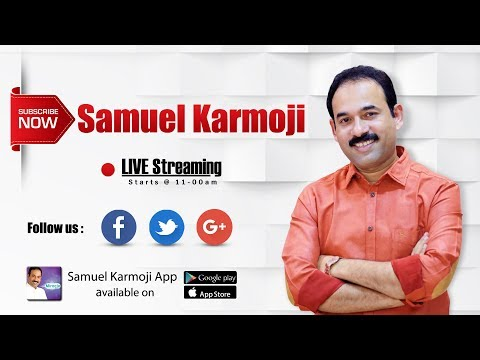 Bro.Samuel Karmoji Worship \\ LIVE \\ 25-11-2018 \\ 11:00 A.M